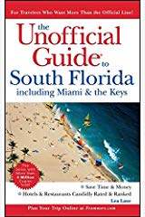 Unofficial Guide to South Florida